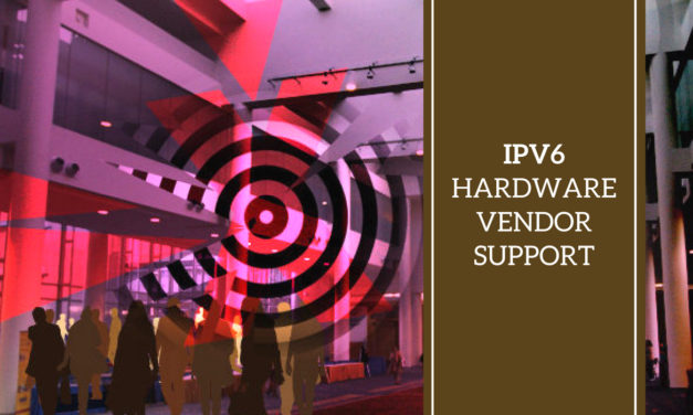 IPv6 – Hardware Vendor Support