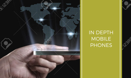In Depth – Mobile Phones