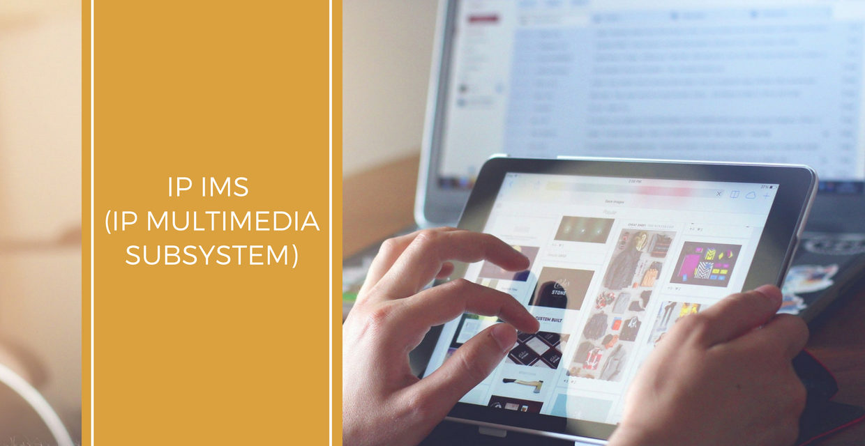 IP IMS (IP Multimedia Subsystem)