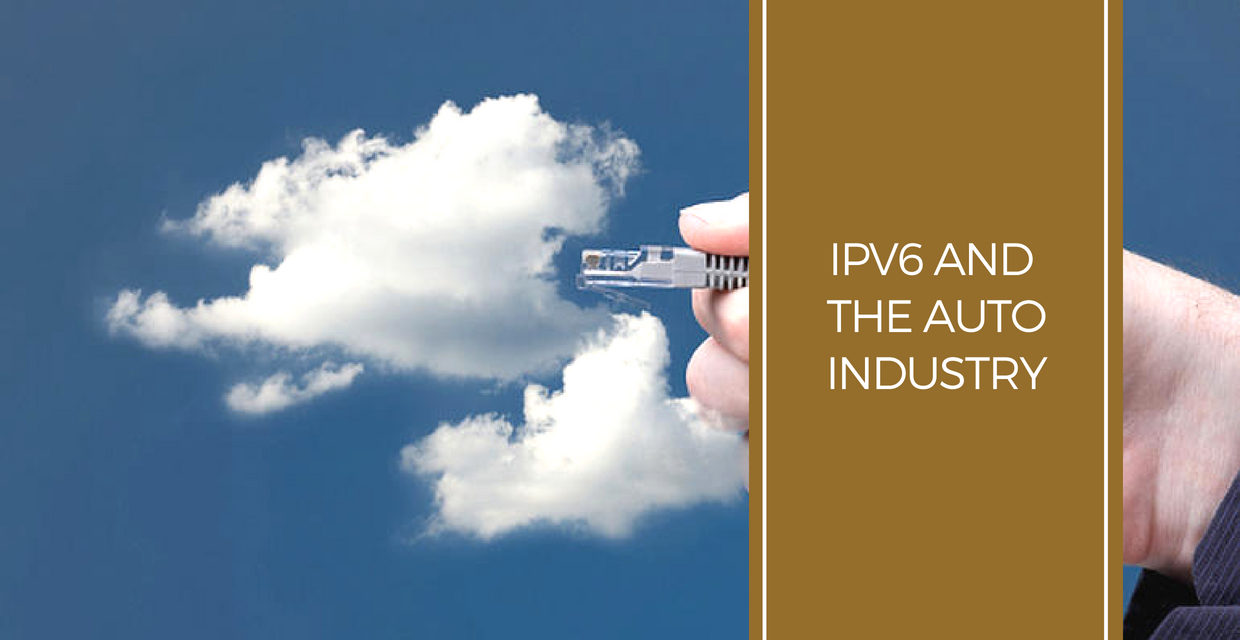 IPv6 and the Auto Industry