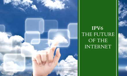 IPv6 – The Future of the Internet