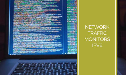 Network Traffic Monitors – IPv6